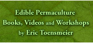 Edible Permaculture Books, Videos and Workshops by Eric Toensmeier